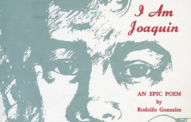 a call for freedom in i am joaquin by rodolfo gonzales Rodolfo gonzales pursued creative writing throughout his a call for freedom in i am joaquin by rodolfo gonzales  escuela tlatelolco developed from a freedom.