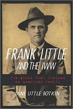 Frank Little and the IWW wins Caroline Bancroft History Prize