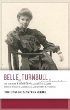A New Book on Unsung Master and Colorado Poet Belle Turnbull